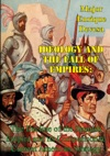 Ideology And The Fall Of Empires The Decline Of The Spanish Empire And Its Comparison To Current American Strategy