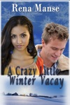 A Crazy Little Winter Vacay BWWM Novella