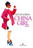 China girl - Kevin Kwan & Nathalie Cunnington