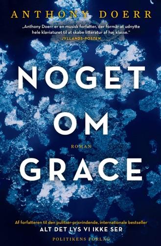 Anthony Doerr - Noget om Grace