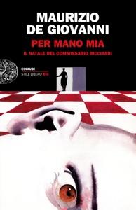 Per mano mia da Maurizio De Giovanni