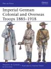 Imperial German Colonial And Overseas Troops 18851918