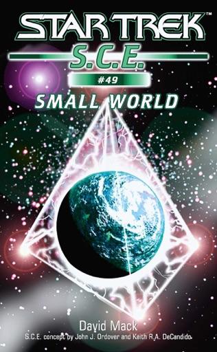 Star Trek: S.C.E.: Small World - David Mack