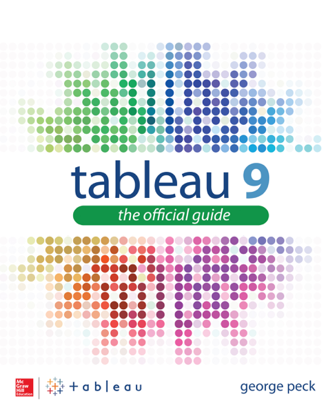 Tableau 9: The Official Guide (Enhanced Edition)