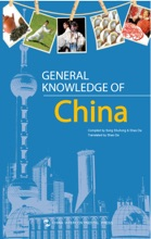 General Knowledge Of China (China's Basic Information Series)(English Edition)