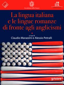 La lingua italiana e le lingue romanze di fronte agli anglicismi Copertina del libro