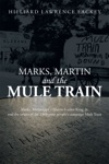 Marks Martin And The Mule Train