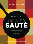Ruhlman's How to Saute Book Cover