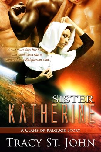 Tracy St. John - Sister Katherine