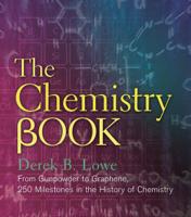 Derek B. Lowe - The Chemistry Book artwork