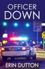Erin Dutton - Officer Down artwork