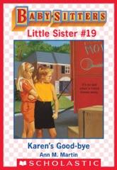 Karen's Good-Bye (Baby-Sitters Little Sister #19)
