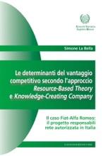 Le Determinanti Del Vantaggio Competitivo Secondo L'approccio Resource-Based Theory E Knowledge-Creating Company