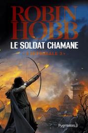 Le Soldat chamane - L'Intégrale 3 (Tomes 6 à 8)