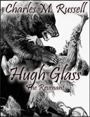 Hugh Glass: The Revenant