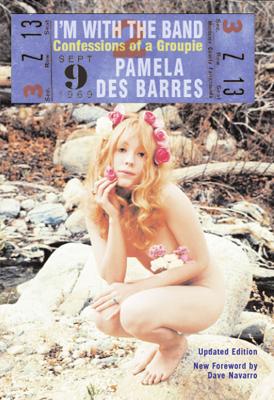 I'm with the Band - Pamela Des Barres book
