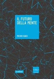 Il futuro della mente PDF Download