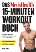 Das Men's Health 15-Minuten-Workout-Buch – die Pocketausgabe