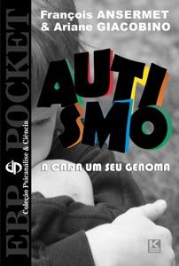 Autismo - A cada um o seu genoma Book Cover