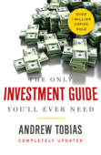 The Only Investment Guide You'll Ever Need