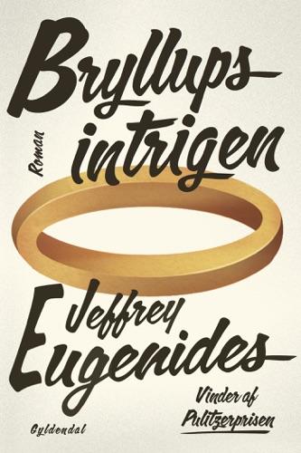 Jeffrey Eugenides - Bryllupsintrigen
