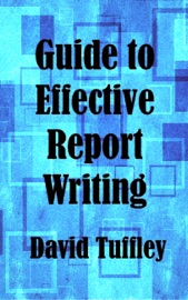 Guide to Effective Report Writing