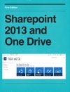 Sharepoint 2013 And One Drive