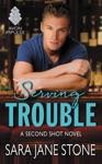 Serving Trouble