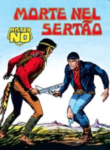 Mister No. Morte nel Sertao da Guido Nolitta, Gallieno Ferri & Franco Bignotti
