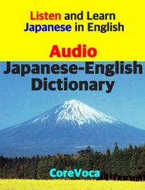 AUDIO JAPANESE-ENGLISH DICTIONARY