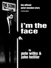 Im The Face The Official Peter Meaden Story