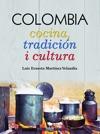 COLOMBIA Cocina Tradicin I Cultura