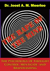 Download The Rape of the Mind: The Psychology of Thought Control, Menticide, and Brainwashing
