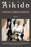 Aikido Vol 2 O-Senseis Sublime Synthesis