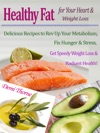 Healthy Fat For Your Heart  Weight Loss