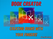 Book Creator: Creating Books with your Fingers!