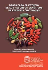 Bases para el estudio de los recursos genéticos de especies cultivadas