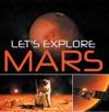 Lets Explore Mars Solar System