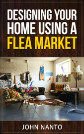 Designing Your Home Using A Flea Market