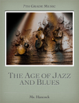 The Age of Jazz and Blues