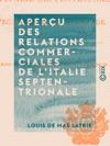 Aperu Des Relations Commerciales De LItalie Septentrionale