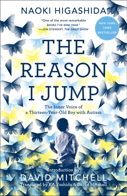 The Reason I Jump - Naoki Higashida, Ka Yoshida & David Mitchell book