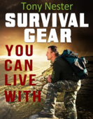 Survival Gear You Can Live With