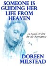 Someone Is Guiding Her Life From Heaven A Mail Order Bride Romance
