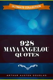 928 Maya Angelou Quotes