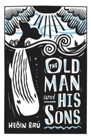 Download and Read Online The Old Man and His Sons