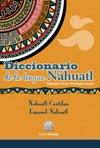 Diccionario De La Lengua Nhuatl