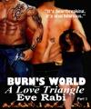 Burns World Part 1