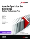 Apache Spark For The Enterprise Setting The Business Free