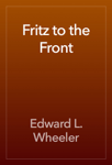 Fritz to the Front